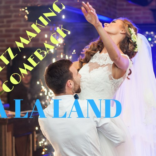 "Waltz in Chicago Making a Comeback Thank You ""La La Land"""
