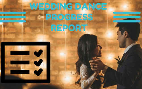 Wedding Dance Progress Report