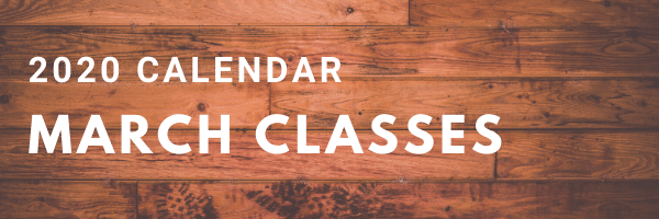 2020 Calendar March Classes