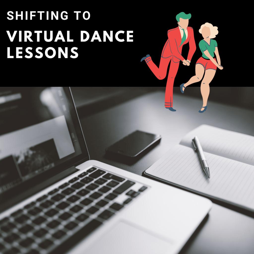 Shifting to Virtual Dance Lessons